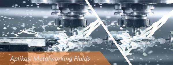 Aplikasi Metalworking Fluids